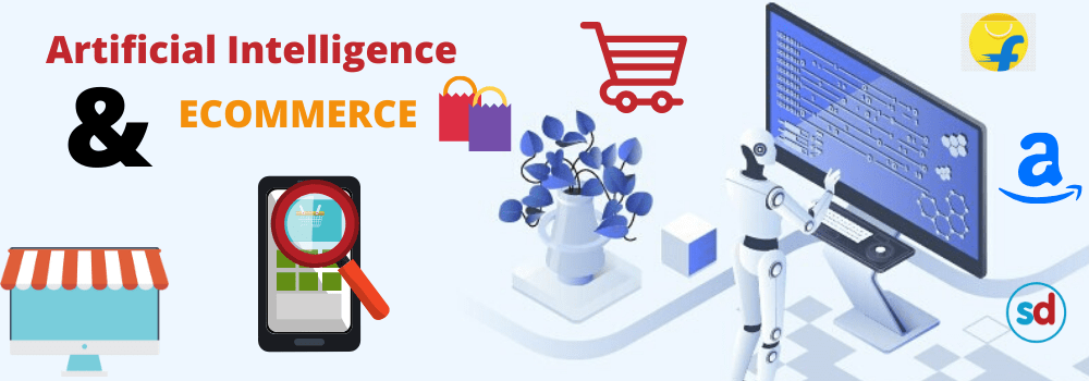 Role of Artificial Intelligence in E-Commerce industry